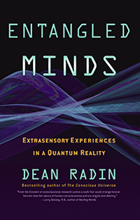 'Entangled Minds: Extrasensory Experiences in a Quantum Reality'
